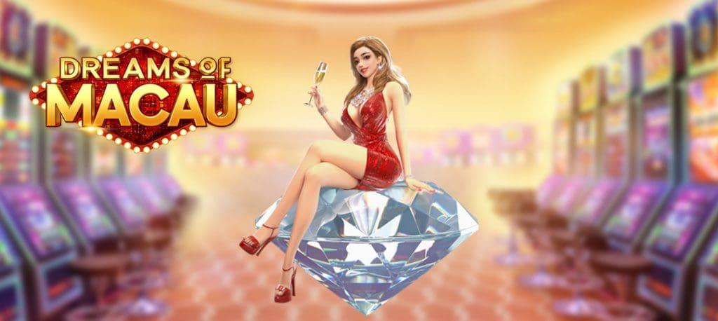 Dream of Macau เกมสล็อตสำหรับผู้เล่นที่อยากไปเที่ยวมาเก๊า