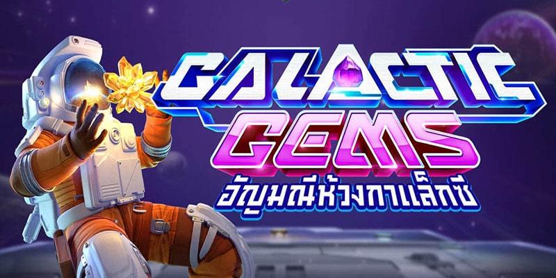หาทริคเด็ด ๆ ในการเกมสล็อต Galactic Gems ได้ด้วยโหมดทดลองเล่น pg